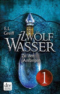Zwölf Wasser 1 - Teil 1 Buch 1: Zu den Anfängen: Roman, http://www.amazon.de/dp/B00OJ9UJCM/ref=cm_sw_r_pi_awdl_-6trub0PFZTN6