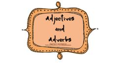 Classroom Freebies: Adjectives and Adverbs
