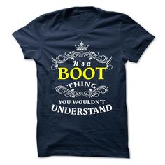 BOOT T Shirts, Hoodies, Sweatshirts. CHECK PRICE ==► https://www.sunfrog.com/Camping/BOOT-110699917-Guys.html?41382