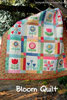 #Bloom Quilt , a Lor
