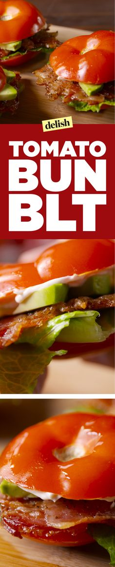 Tomato bun BLTs are so good, you won't even miss the bread. Get the recipe on Delish.com.