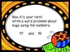 Word Problems Don't BUG Me! Work on 2 and 3 digit addition and subtraction with/without regrouping! Students solve problems and even get to write their own BUGGY problems! No Copies Needed!