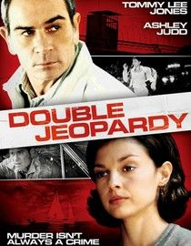 Double Jeopardy -   Libby Parsons is framed and put in prison for killing her husband. Ashley Judd gives a great performance as the wife seeking revenge. I won't tell you more 'cause it will spoil it.