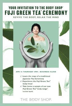 Japanese Tea Ceremony, The Body Shop, Fuji, Rsvp, Thursday, Green, Events, Inspiration, Facebook
