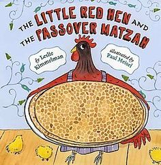 The Little Red Hen and the Passover Matzah - perfect Passover story with a matzah recipe included and a short Yiddish glossary