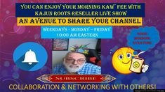 #Reseller, #Networking, You can enjoy Your Morning Kaw`fee with Kajun Ro... Youtube Live, Live Show, It Network, Roots