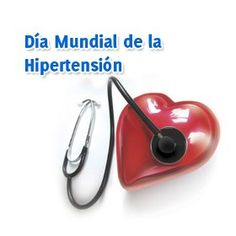 17 Mayo : Día Mundial de la Hipertensión Arterial / May 17: World Hypertension Day
