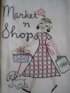 Market n Shop until you drop!    Adorable embroidered design on an enormous cotton dish towel. Love her dress and puppy!    Measures a whooping 37 x 34