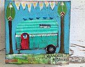 airstream painting, whimsical, original painting, 6 x 6 with 1.5 deep profile, inspirational, wander often