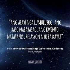 Wattpad Published Books, Wattpad Books, Wattpad Stories, Mood Quotes, Poetry Quotes, Pinoy Quotes, Wattpad Quotes, Hugot, Tagalog