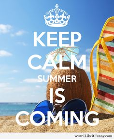 Awesome image keep calm summer is coming
