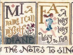 Silver Creek Samplers Sing a Sampler 2 - Cross Stitch Pattern. Mi A name I call myself, Diane. Fa A long long way to run. Part 2 of a 4 part series.