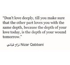 depth of your love is the depth of your wound tomorrow if the other doesnt love that much in return