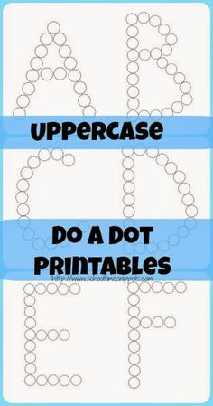 Uppercase Do A Dot Printables {Freebie} from School Time Snippets