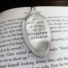 Hand Stamped Upcycled Spoon Bookmark*A well read woman is a dangerous creature*Unique Bookmarks*Spoon Bookmarks by StampAndSoul on Etsy