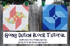 "Happy Quilting: Going Dutch Block Tutorial -Melissa Corry  Block 4 of the Virtual Quilting Bee ...a  cute little 8"" Going Dutch quilt block!"
