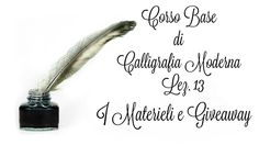 Corso di Calligrafia Moderna Lez. n.13 Gli strumenti da scrittura + GIVE...