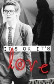 I'ts ok I'ts love ( Chanyeol y tu) - Wattpad
