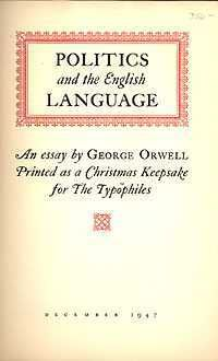 george orwell politics and the english language full essay