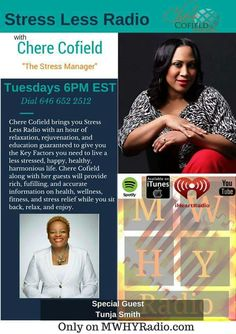 Tune in Tuesday 6pm as we chat it up with the fabulous Tunja Smith on Stress Less Radio with Chere Cofield The Stress Manager. We will discuss 7 Habits of a Highly Focused Life.  #stressless #stressmanager