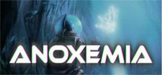FREE ANOXEMIA PC Game Download on http://www.icravefreebies.com/