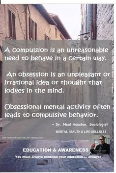 Obsessive Compulsion Disorder (OCD) Article Post ~ Dr. Neal Houston, Sociologist (Mental Health & Life Wellness) EDUCATION & AWARENESS (click the photo to read) www.facebook.com/TheLifeTherapyGroup