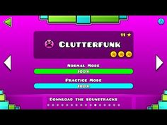 Geometry Dash - Level 11:Clutterfunk (All Coins) - YouTube