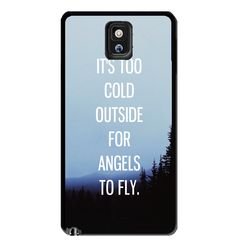 It's Too Cold Outside for Angels to Fly Samsung Galaxy S3 S4 S5 Note 3 Case