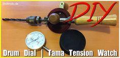 Drum Dial und Tama Tension Watch selber bauen › Schlagzeug lernen, Tipps & Infos zu den Drums