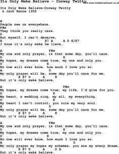 song its only make believe by conway twitty with lyrics for vocal performance and accompaniment