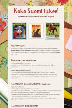 Ilmiönä Koko Suomi lukee! Oppimistehtävä opiskelijille. Jos teetät oppilailla, opetussuunnitelman tavoiteet laajemmat ja myös poikkitieteelliset.  Tarkista arvointikritreerit myös em. näkökulmasta.