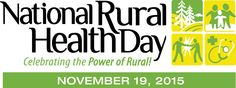 The National Organization of State Offices of Rural sets aside the third Thursday of every November – November 2015 – to celebrate National Rural Health Day. Rural Health, Health Day, November 19th, National Health, Continuing Education, Public Health, Offices, Thursday, Third