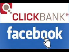 How To Promote ClickBank Products With Facebook Ads