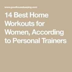 14 Best Home Workouts for Women, According to Personal Trainers Best At Home Workout, At Home Workouts, Best Workout Apps, Home Exercise Routines, Easy Workouts, Workout Dvds, Glutes, Planet Fitness Workout, Muscle Fitness