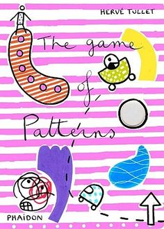 """""""The Game of Patterns"""", Hervé Tullet 2011"""