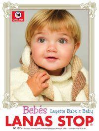 LANAS STOP Nº107 - BEBÉS Moda para bebés