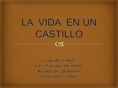 Programacion de todo decoracion, aspectos...   http://www.slideshare.net/chonitanieto/la-vida-en-un-castillo?ref=http://chonnieto.wordpress.com/: