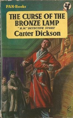 The Curse Of The Bronze Lamp aka Lord of the Sorcerors by Carter Dickson aka John Dickson Carr