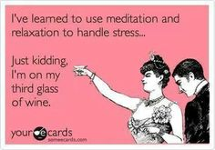 I've learned to use meditation and relaxation to handle stress