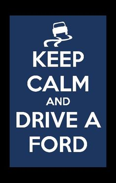 Drive a ford