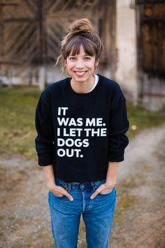Hahaha... *BEST SWEATER EVER* #quotes #words #sweater #apparel #badabaeng #clothing #fashion #skater #doglover #dogs #dog #diyfashion #diyclothing