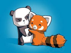 Red panda: I'm one of you Panda: no your not get off of me Red panda: why can't you just love me?!?