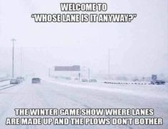 Winter game show Funny Winter Pictures, Meme Pictures, Minnesota Funny, Wisconsin Funny, Wisconsin Winter, Driving Memes, Morning Humor, The Ranch, Laughing So Hard