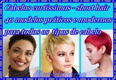 Dicas da Cema: Cabelos curtíssimos - short hair  40 modelos práti...