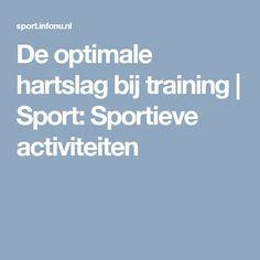De optimale hartslag bij training | Sport: Sportieve activiteiten