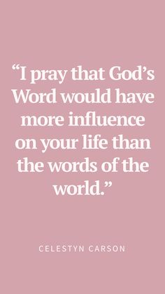 """Encouraging Bible Verses:""""I pray that God's Word would have more influence in your life than the words of the World. Bible Verses Quotes, Jesus Quotes, New Quotes, Quotes About God, Faith Quotes, Inspirational Quotes, Funny Quotes, Pray Quotes, Funny Humor"""