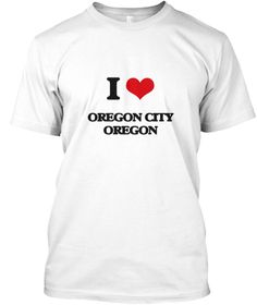 I Love Oregon City Oregon White T-Shirt Front - This is the perfect gift for someone who loves Oregon City. Thank you for visiting my page (Related terms: I Love,I Love Oregon City Oregon,I+Love+Oregon+City+Oregon,Oregon+City,Clackamas+County,Oregon+City+ ...)