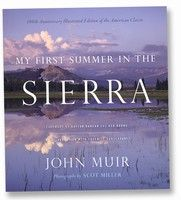 The publication of My First Summer in the Sierra in 1911 inspired thousands to journey to the Yosemite area. This newly illustrated 100th anniversary edition combines John Muir's wonderful wilderness musings and illustrations with 72 stunning photos from famed Yosemite photographer Scot Miller.