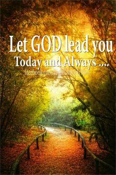 let God lead