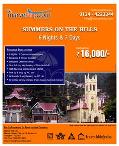 SUMMER ON THE HILLS Book Now at : http://www.marveltrip.com/package/Package.aspx?packageSearch=domas/2/63/26/0 or Call on: 0124-4223344